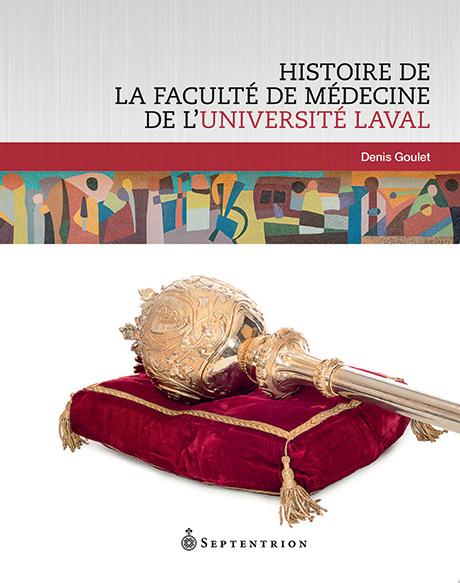 couverture Histoire de la Faculté de médecine de l'Université Laval