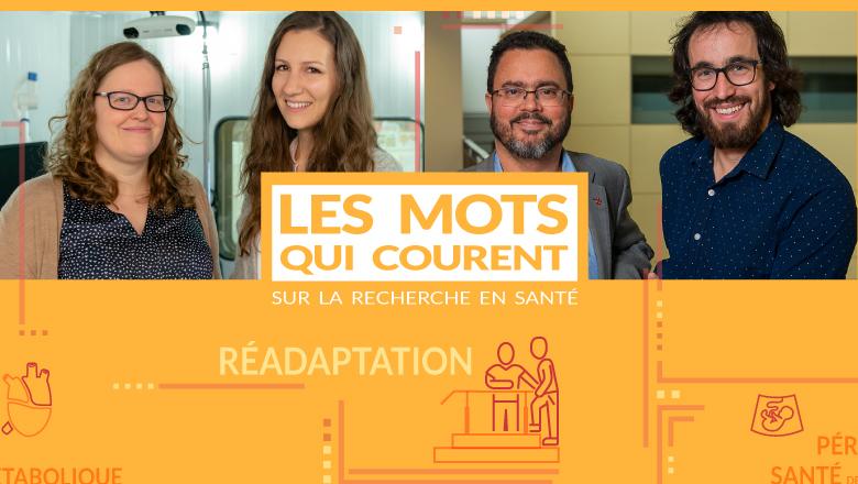 Les mots qui courent - dossier recherche - Recherche en réadaptation - Faculté de médecine Université Laval