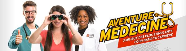 Vivez l'Aventure médecine